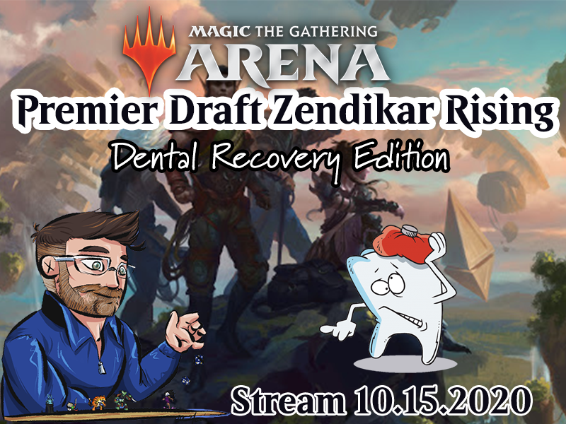 Magic the Gathering Arena – Belmont & Chill – Dental Recovery Edition Stream 10.15.2020