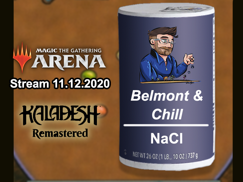 Magic the Gathering – Kaladesh Remasted Drafting – Belmont & Chill – Stream 11.12.2020