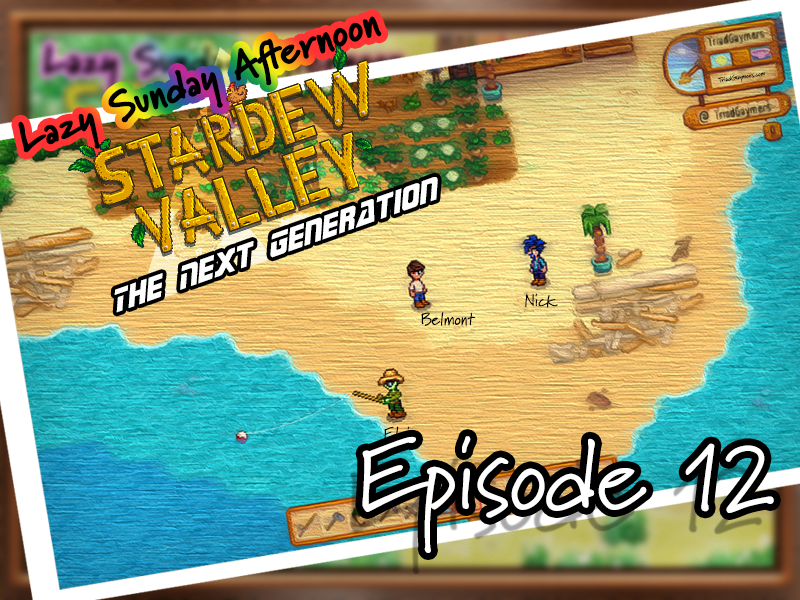 Lazy Sunday Afternoon – Stardew Valley: The Next Generation – Episode 12 – Stream 05.09.2021
